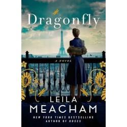 Dragonfly by Leila Meacham