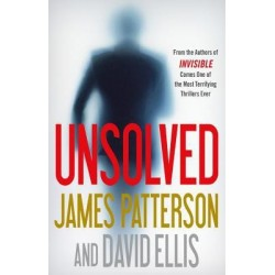 Unsolved by James Patterson and David Ellis